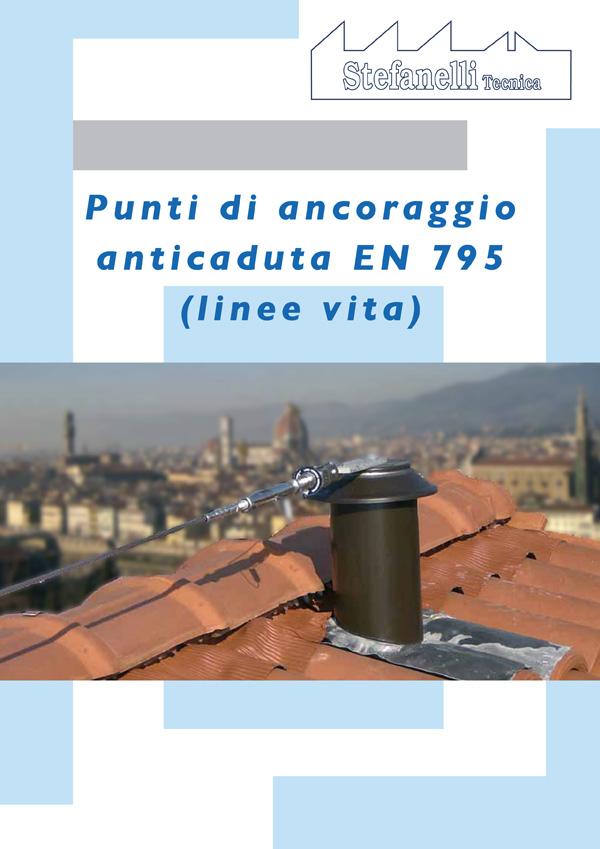 Stefanelli Tecnica - Punti di Ancoraggio Anticaduta EN 795 - linee vita